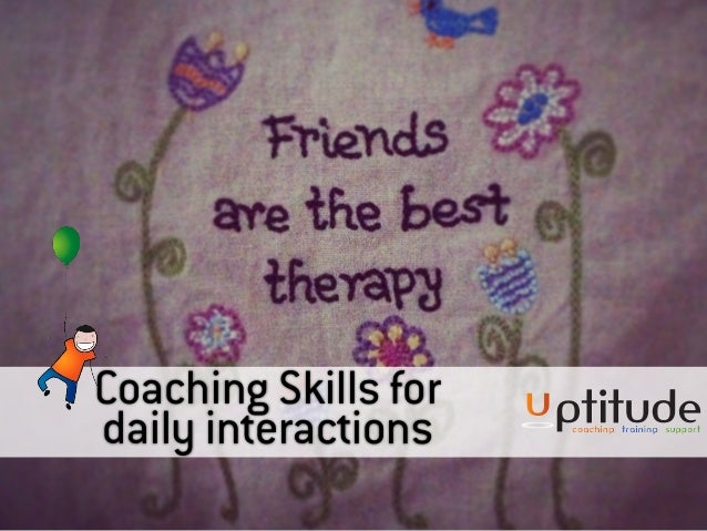 Coaching Skills for daily interactions