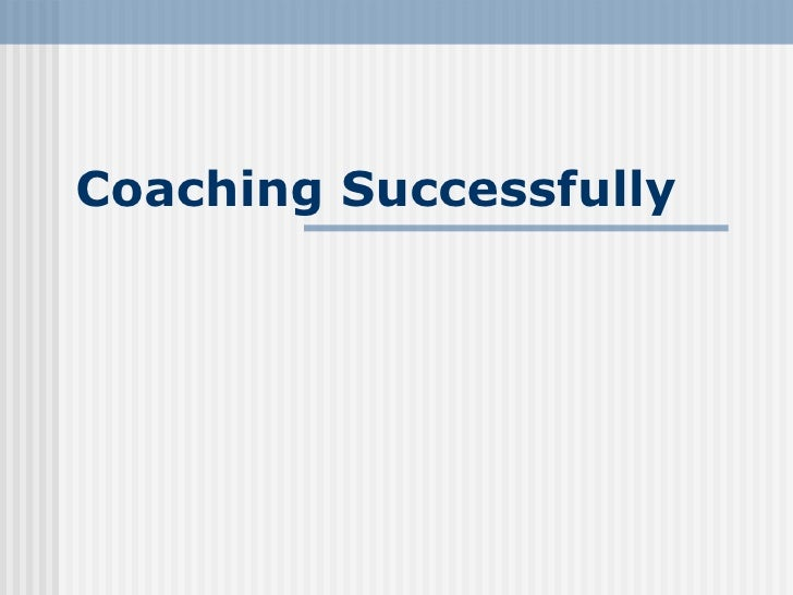 Coaching Successfully