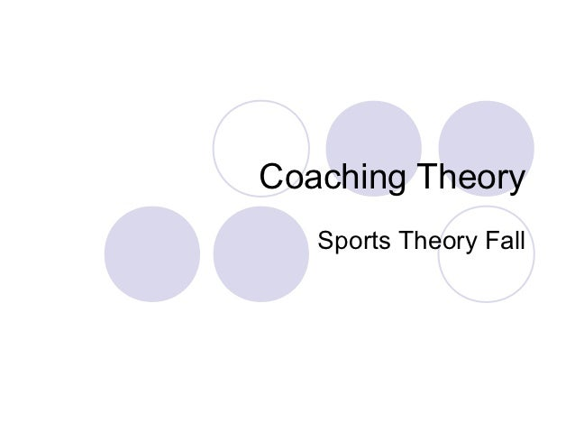 Coaching Theory   Sports Theory Fall