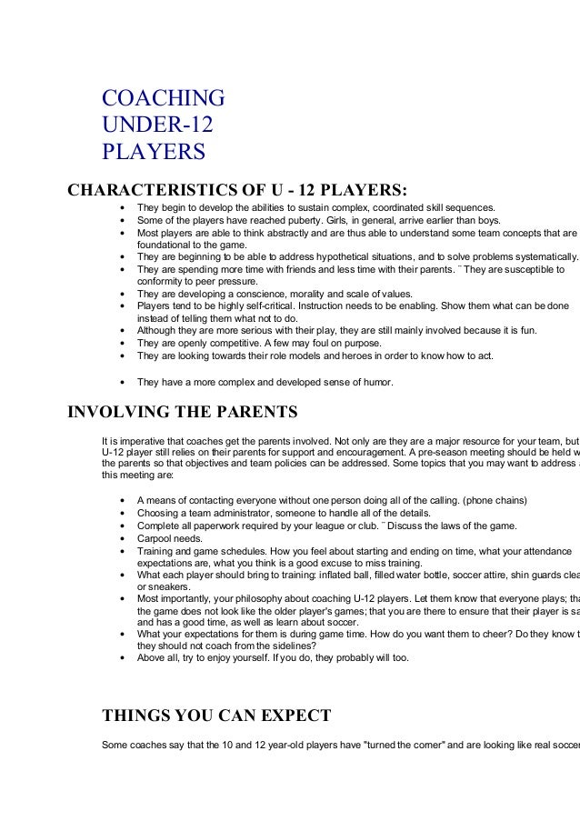 COACHING  UNDER-12  PLAYERS  CHARACTERISTICS OF U - 12 PLAYERS:  · They begin to develop the abilities to sustain complex,...