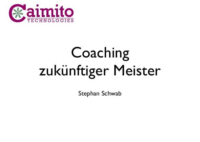Coaching zukünftiger Meister Stephan Schwab
