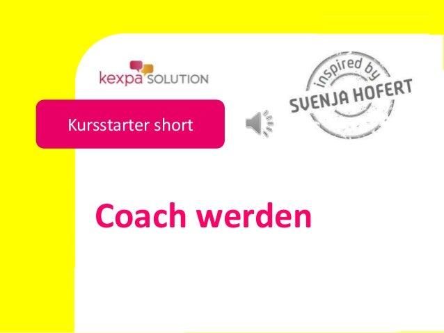 Kursstarter short   Coach werden