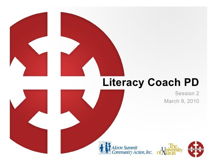 Literacy Coach PD               Session 2           March 9, 2010