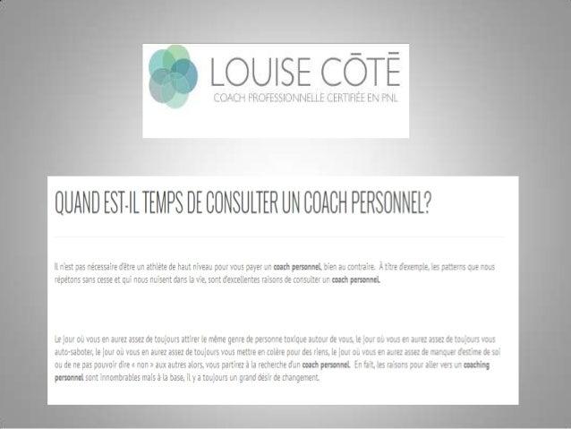Visit our website: http://coachdeviemontreal.com/coach-de-vie/coach-personnel/