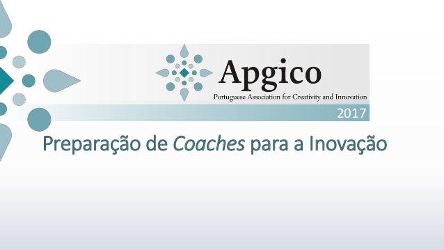 2017 Preparação de Coaches para a Inovação