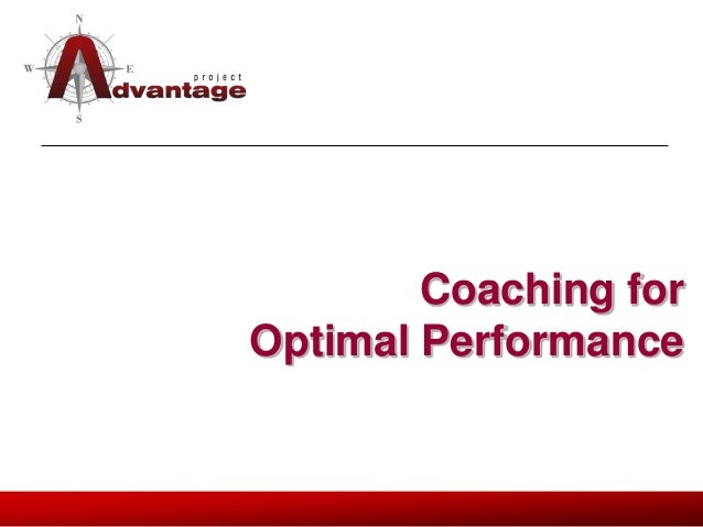Coaching for Optimal Performance