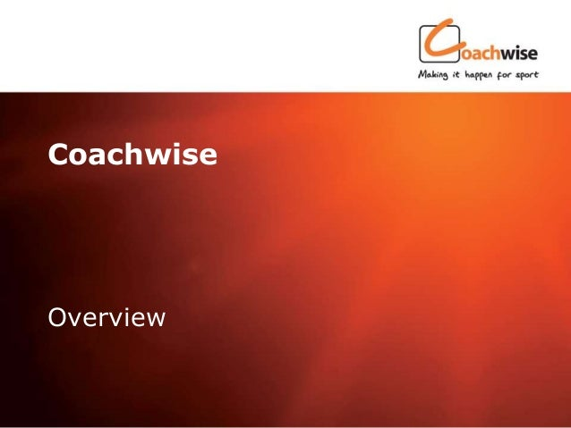 Click to edit Master title styleCoachwiseOverview