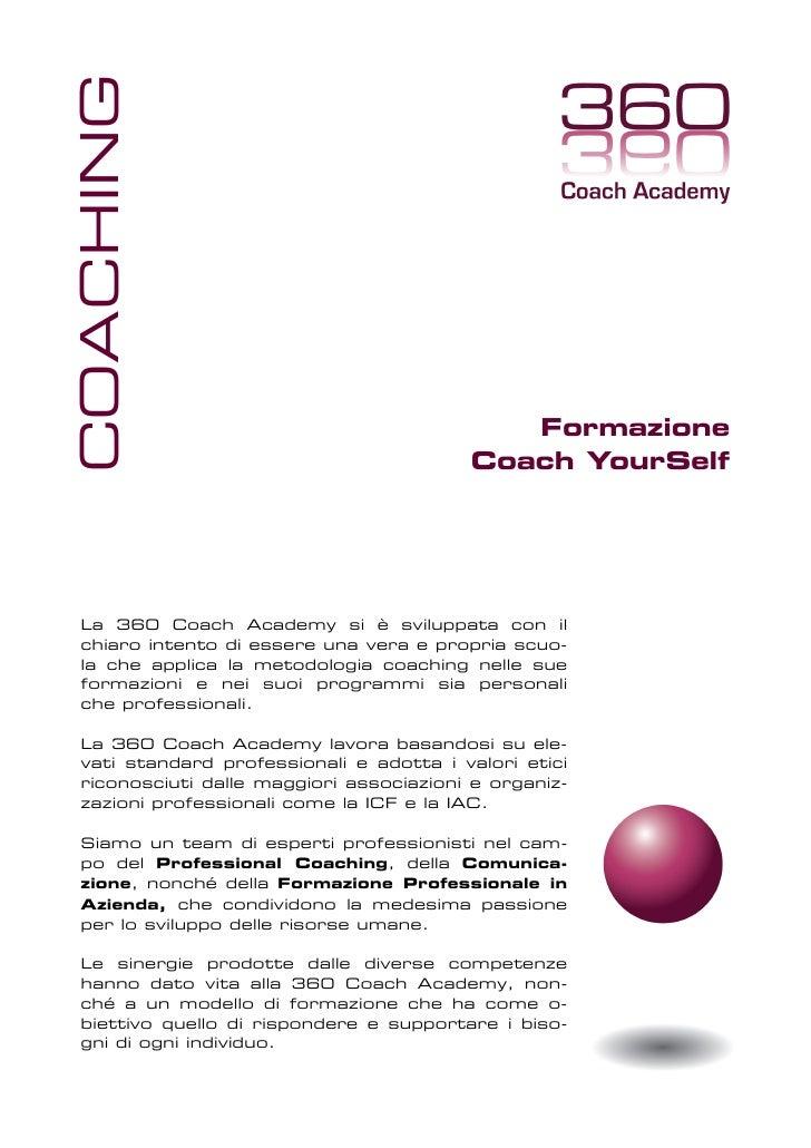 COACHING                                                Formazione                                         Coach YourSelf ...
