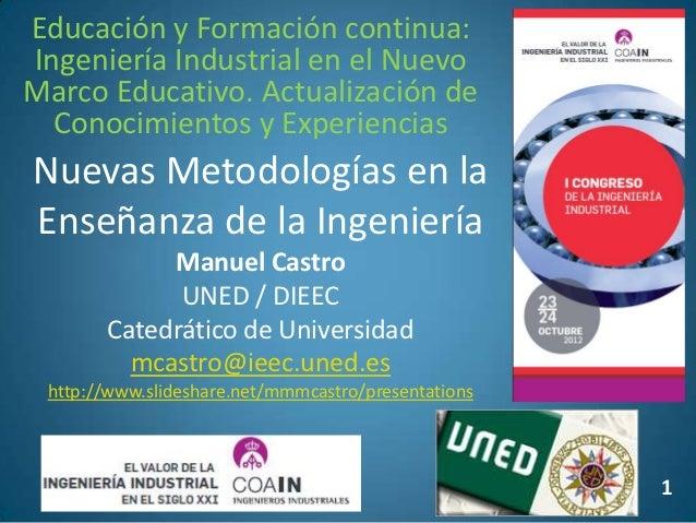 Educación y Formación continua:Ingeniería Industrial en el NuevoMarco Educativo. Actualización de  Conocimientos y Experie...