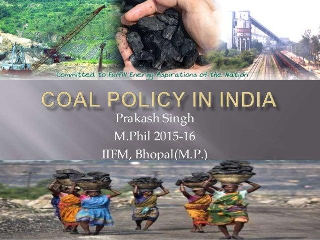Prakash Singh M.Phil 2015-16 IIFM, Bhopal(M.P.)