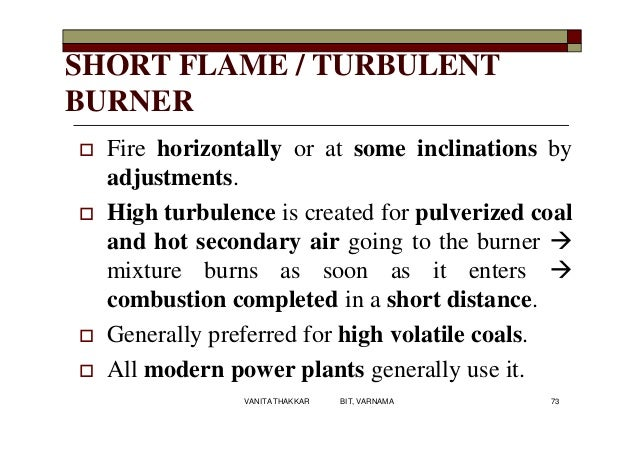 SHORT FLAME / TURBULENT BURNER  Fire horizontally or at some inclinations by adjustments.  High turbulence is created fo...