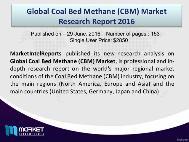 Coal Bed Methane (CBM) Market Size & Forecast Report, 2012 - 2020