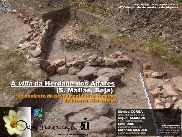 Beja, Portugal. 24/25/26 Fevereiro 2010                                                     4º Colóquio de Arqueologia do ...