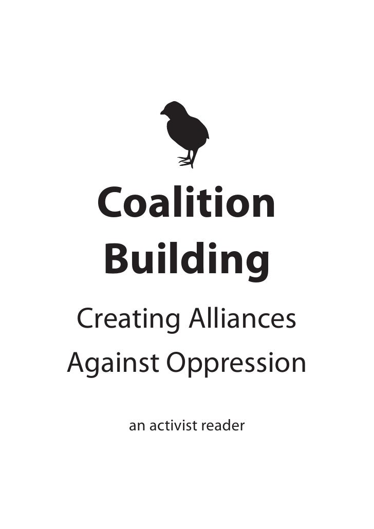 Coalition   Building  Creating Alliances Against Oppression     an activist reader