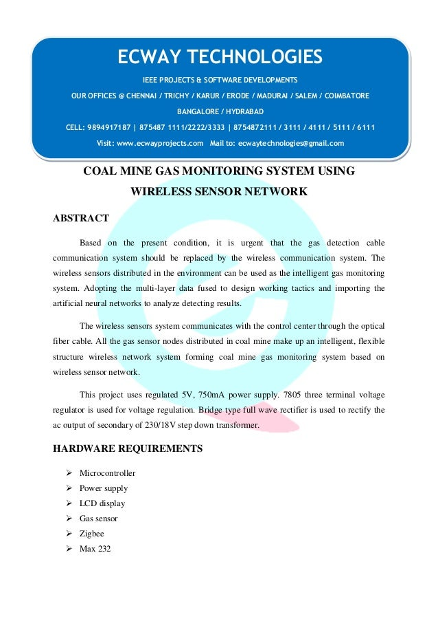COAL MINE GAS MONITORING SYSTEM USING  WIRELESS SENSOR NETWORK  ABSTRACT  Based on the present condition, it is urgent tha...