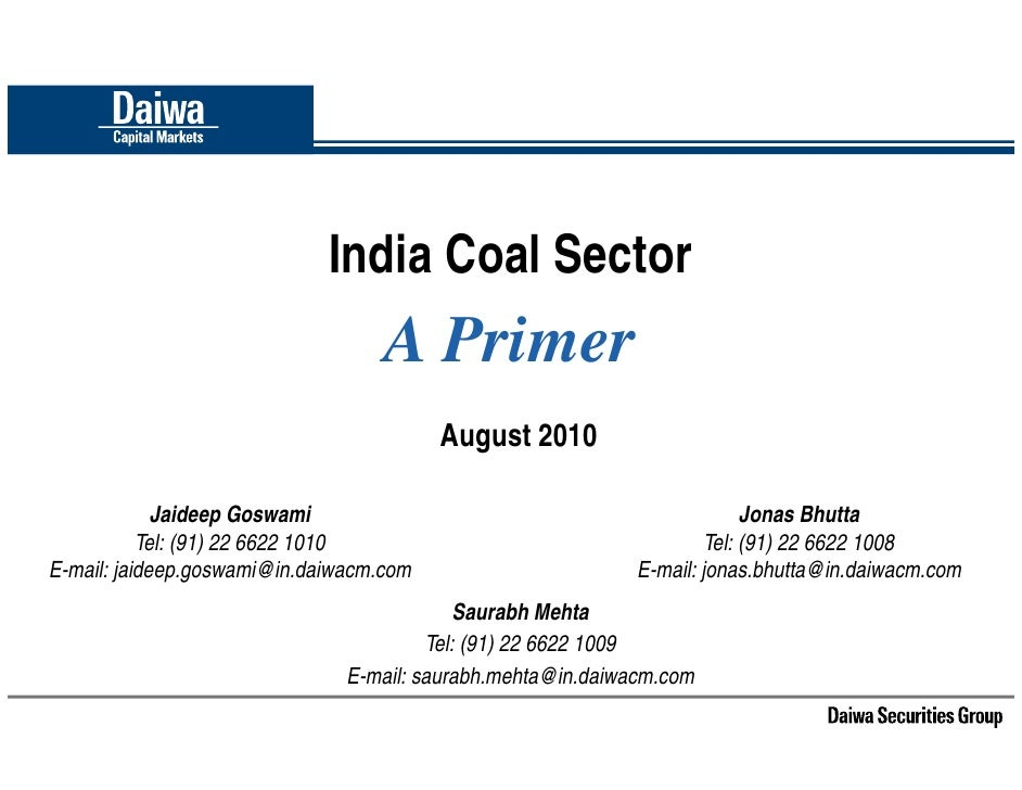 India Coal Sector                                    A Primer                                          August 2010        ...