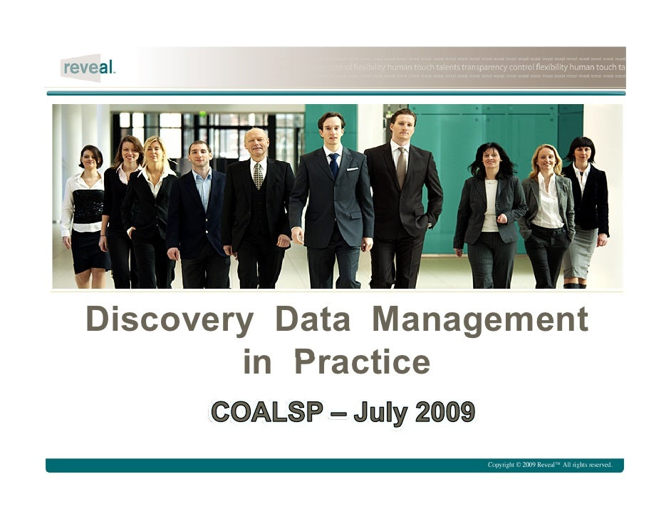 Discovery Data Management         in Practice