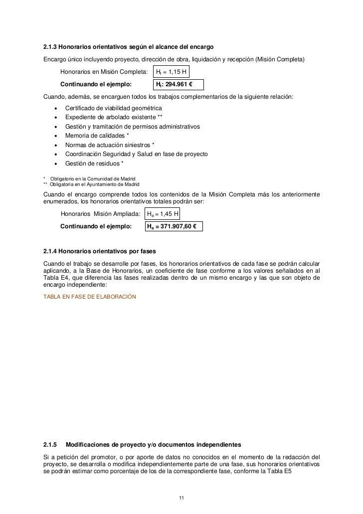 2.1.3 Honorarios orientativos según el alcance del encargoEncargo único incluyendo proyecto, dirección de obra, liquidació...