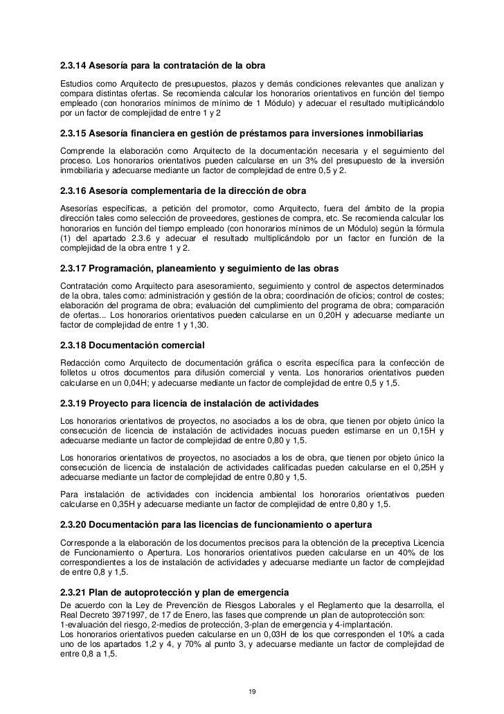 2.3.14 Asesoría para la contratación de la obraEstudios como Arquitecto de presupuestos, plazos y demás condiciones releva...