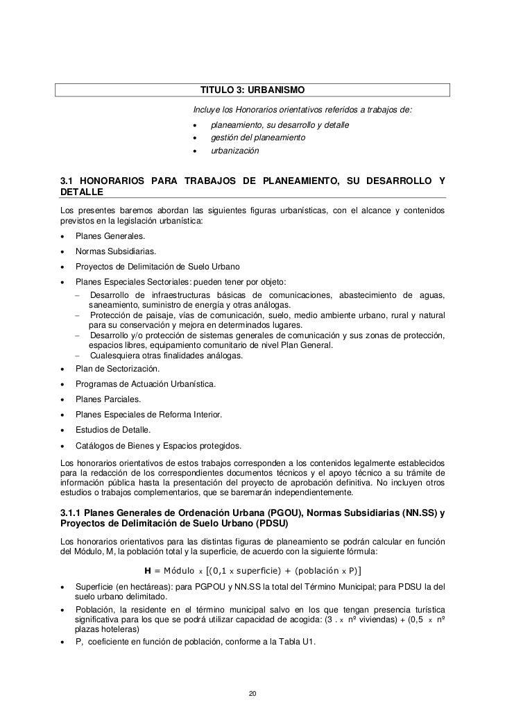 TITULO 3: URBANISMO                                   Incluye los Honorarios orientativos referidos a trabajos de:        ...