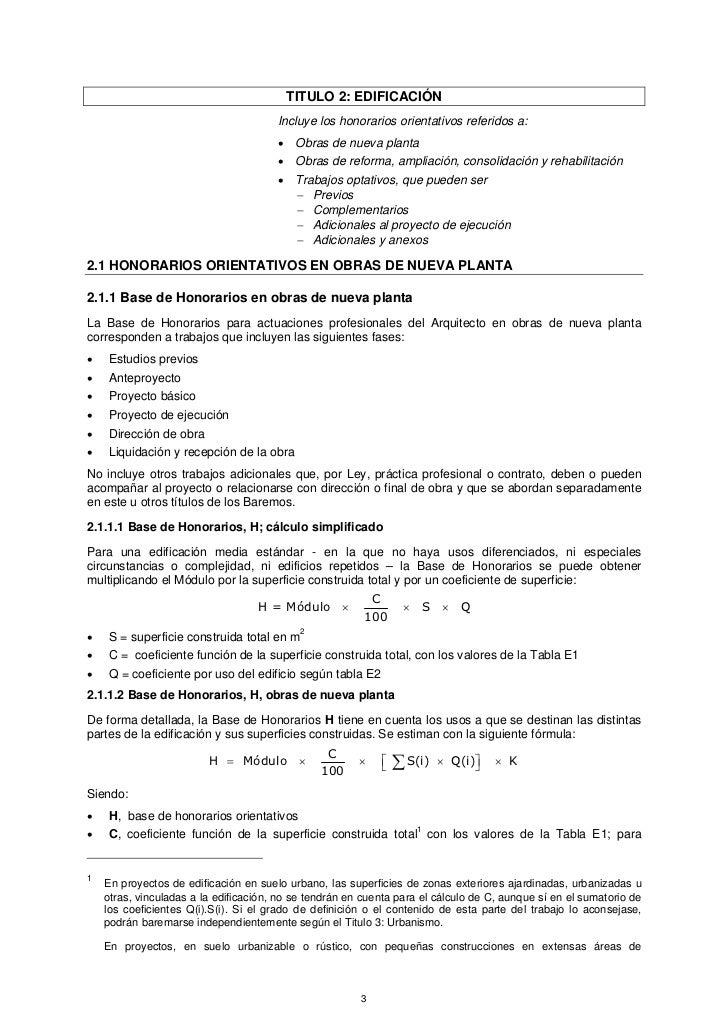 TITULO 2: EDIFICACIÓN                                       Incluye los honorarios orientativos referidos a:              ...