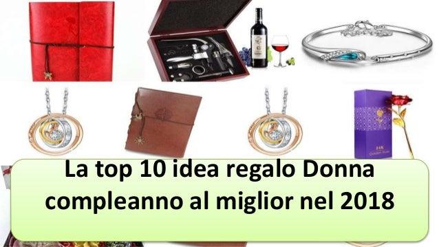 La Top 10 Idea Regalo Donna Compleanno Al Miglior Nel 2018