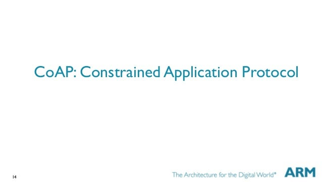 14 CoAP: Constrained Application Protocol