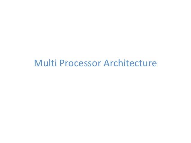 Multi Processor Architecture
