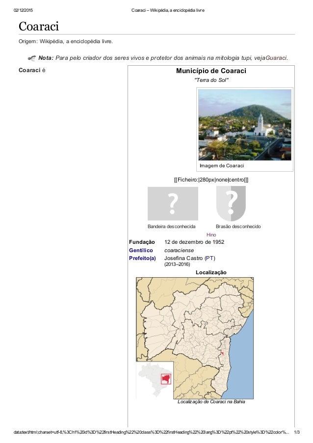 02/12/2015 Coaraci–Wikipédia,aenciclopédialivre data:text/html;charset=utf8,%3Ch1%20id%3D%22firstHeading%22%20class%...