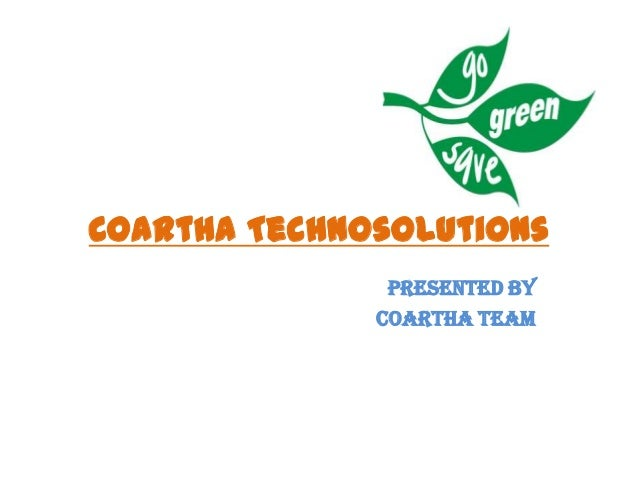 Coartha Technosolutions Presented by Coartha Team
