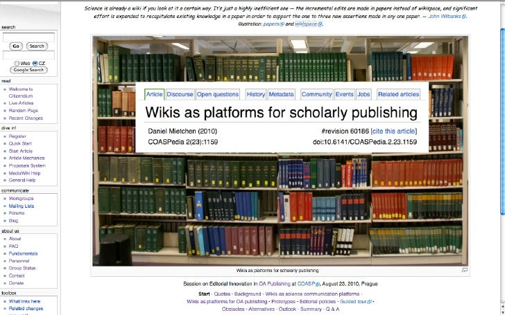 Wikis as platforms for scholarly publishing (COASP 2010)