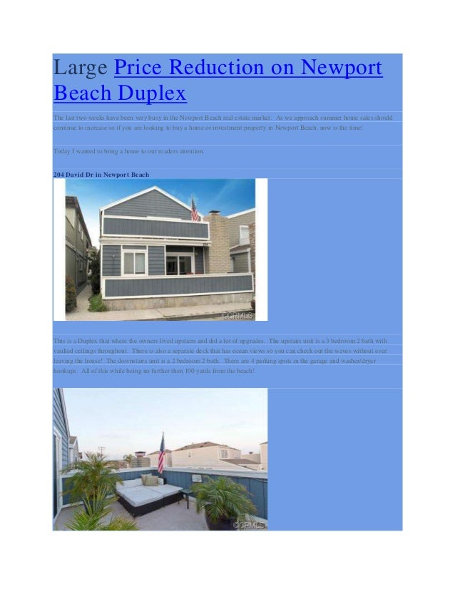 Large Price Reduction on NewportBeach DuplexThe last two weeks have been very busy in the Newport Beach real estate market...