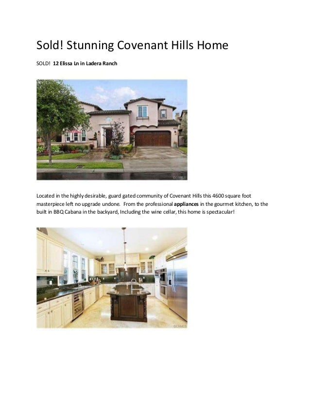 Sold! Stunning Covenant Hills Home SOLD! 12 Elissa Ln in Ladera Ranch Located in the highly desirable, guard gated communi...
