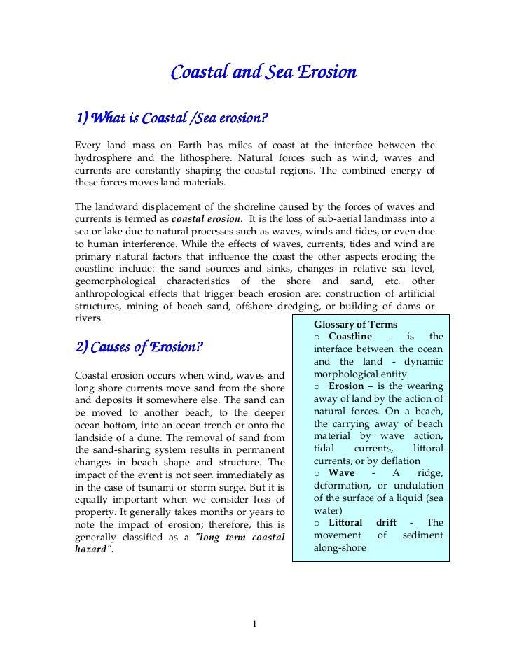 Coastal and Sea Erosion1) What is Coastal /Sea erosion?                        erosion?Every land mass on Earth has miles ...