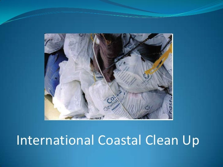 International Coastal Clean Up<br />