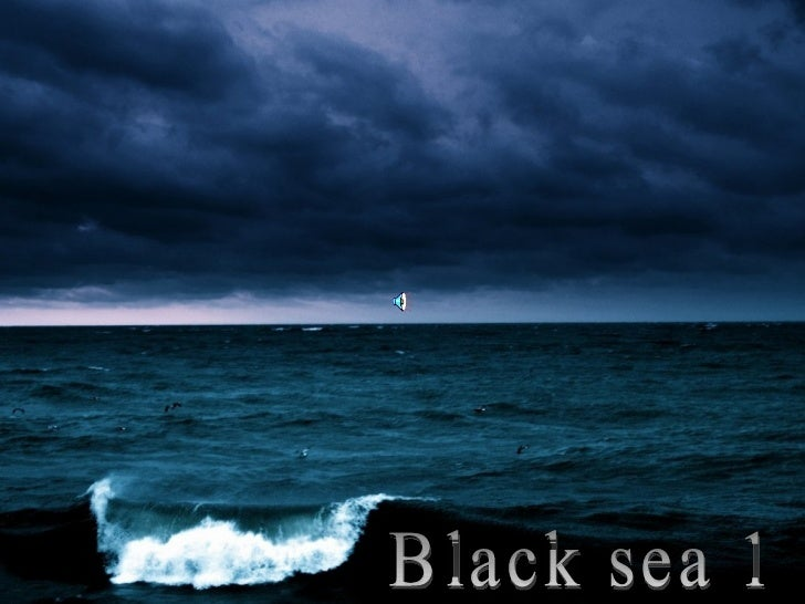 Black sea 1