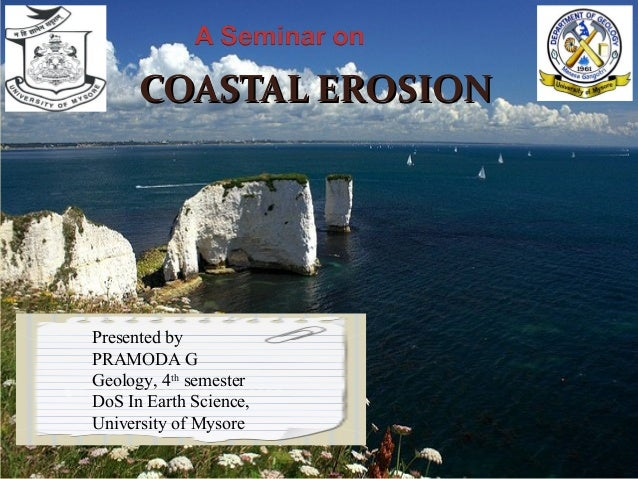 Coastal erosion coastal erosioncoastal erosion presented by pramoda g geology 4th semester dos in earth science thecheapjerseys Image collections