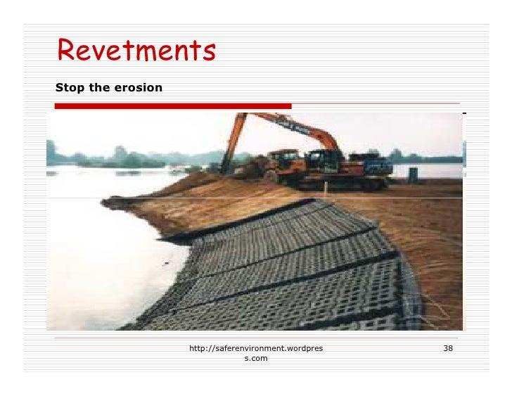 Revetments Stop the erosion                        http://saferenvironment.wordpres   38                                  ...