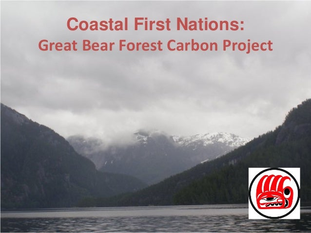 Coastal First Nations: Great Bear Forest Carbon Project