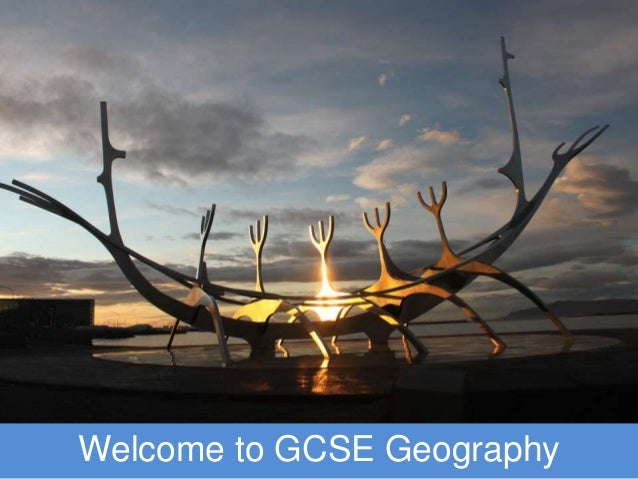 Welcome to GCSE Geography