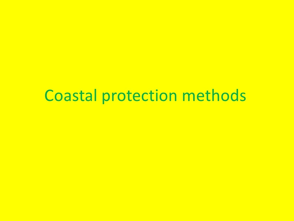 Coastal Protection Methods