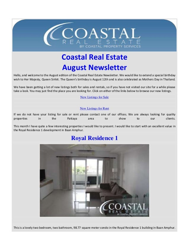 Coastal Real Estate August Newsletter Hello, and welcome to the August edition of the Coastal Real Estate Newsletter. We w...