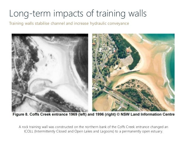 Long-term impacts of training walls Training walls stabilise channel and increase hydraulic conveyance A rock training wal...