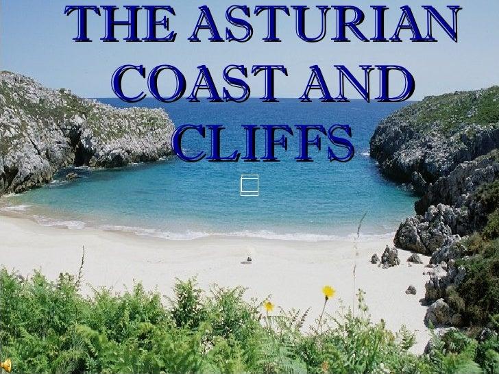 THE ASTURIAN COAST AND CLIFFS