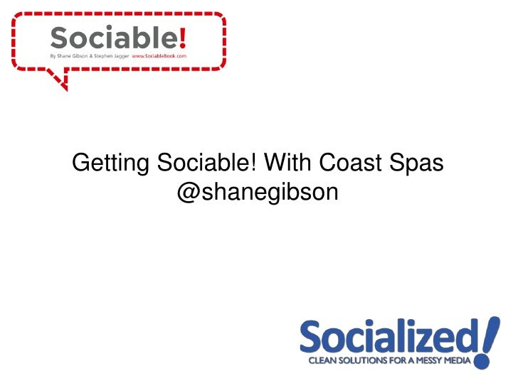 Getting Sociable! With Coast Spas         @shanegibson