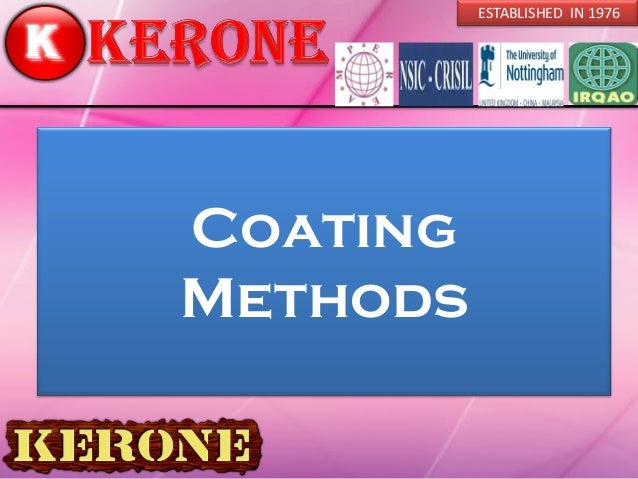 Coating Methods ESTABLISHED IN 1976