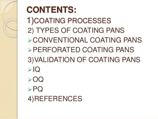 COATING PANS; 2.