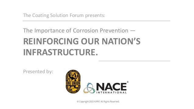 The Coating Solution Forum presents: The Importance of Corrosion Prevention — Presented by: REINFORCING OUR NATION'S INFRA...