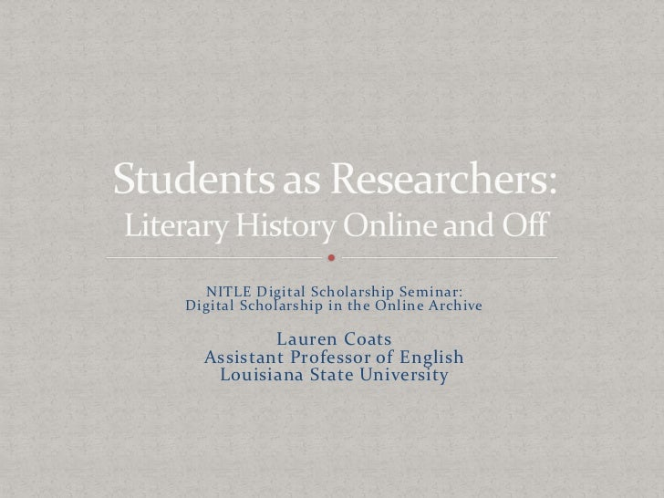 NITLE Digital Scholarship Seminar:<br />Digital Scholarship in the Online Archive<br />Lauren Coats<br />Assistant Profess...