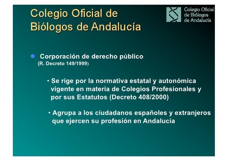 """Funciones del COBA : """"    -Representación y defensa de la profesión:       • Ejercicio de la profesión: colegiación.    ..."""